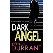 DARK ANGEL a gripping crime thriller full of twists