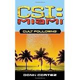 Cult Following: CSI Miami #3