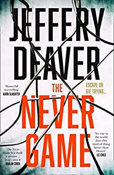 The Never Game: The gripping new thriller from the No.1 bestselling author by [Deaver, Jeffery]