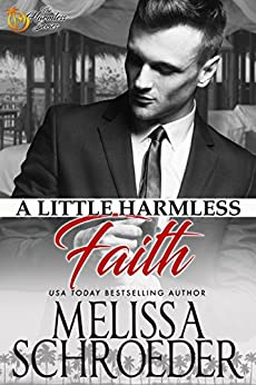 A Little Harmless Faith: Wulf Siblings Trilogy, Book One by [Schroeder, Melissa]