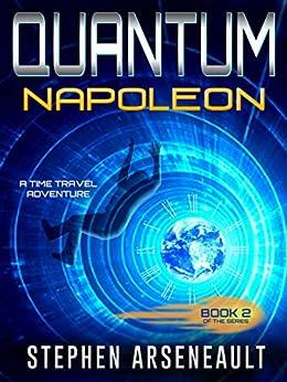 QUANTUM Napoleon: (Book 2) by [Arseneault, Stephen]