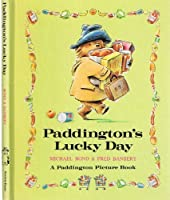 PADDINGTON'S LUCKY DAY (Paddington Picture Book)