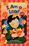 I Am a Leaf (Hello Reader! Science: Level 1)