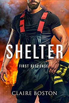 Shelter (Blackbridge First Response Book 1) by [Boston, Claire]