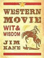 Western Movie Wit & Wisdom