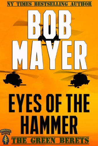 Eyes of the Hammer (The Green Berets Book 1) (English Edition)