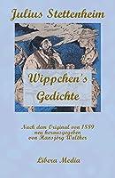 Wippchen's Gedichte: Kommentierte Ausgabe (Libera Media)