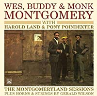 THE MONTGOMERYLAND SESSIONS PLUS HORNS & STRINGS BY GERALD WILSON