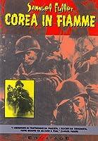 Corea In Fiamme [Italian Edition]