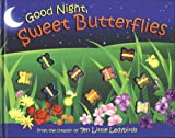 Goodnight Sweet Butterflies: A Color Dreamland