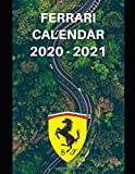 Ferrari Calendar 2020-2021: Weekly Planner Calendar Logbook Diary Gift Todo Memory Book Budget Planner | Cars, Men, Woman, Girls & Boys, Autos | 8.5