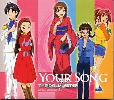 THE IDOLM@STER your song アイドルマスター /