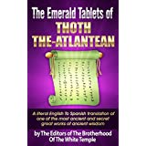 The Emerald Tablets Of Thoth The Atlantean: A literal English to Spanish translation (English Edition)