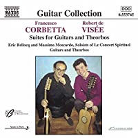 Corbetta and Visee: Suites for Guitars and Theorbos by CORBETTA/VISEE (1999-07-20)