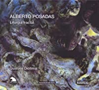 ポサダス:リトゥルジア・フラクタル
