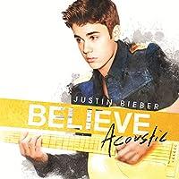 Justin Bieber - Believe (Accoustic)