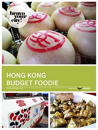 Hong Kong Budget Foodie (English Edition)