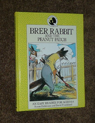 Brer Rabbit and the Peanut Patch (Quality Time)