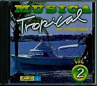 Musica Tropical De Colombia 2