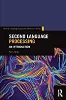 Second Language Processing (Second Language Acquisition Research Series)