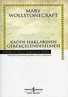 Kadin Haklarinin Gerekcelendirilmesi - Hasan Ali Yücel Klasikleri