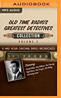 Old Time Radio's Greatest Detectives, Collection (Old Time Radio's Greatest Detectives Collection)