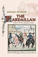 Michael Zévaco's the Pardaillan: The Knight-errant