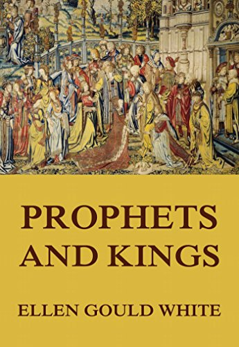 Download Prophets and Kings: (Conflict of the Ages #2) (English Edition) B00OHMI8UQ
