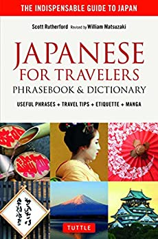 Japanese for Travelers Phrasebook & Dictionary: Useful Phrases + Travel Tips + Etiquette + Manga by [Rutherford,Scott]