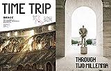 TRANSIT(トランジット)31号 タイムトリップ! 時空を超えて ローマ/奈良 (講談社 Mook(J)) 画像