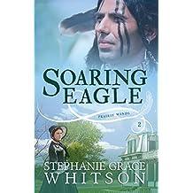 Soaring Eagle (Prairie Winds Book 3)