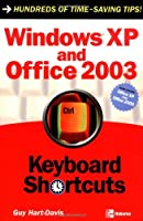Windows XP and Office 2003 Keyboard Shortcuts