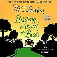Beating About the Bush (The Agatha Raisin Mysteries)
