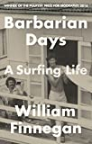 「Barbarian Days: A Surfing Life (English Edition)」販売ページヘ