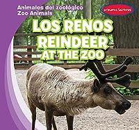 Los renos / Reindeer at the Zoo (Animales Del Zoológico / Zoo Animals)