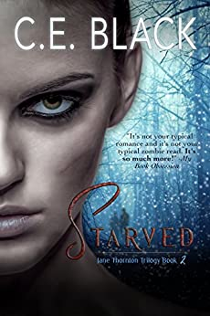 Starved (Jane Thornton Book 2) by [Black, C.E.]