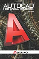 AutoCAD Mechanical Handbook: (2017)