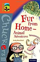 Oxford Reading Tree Treetops Chucklers: Level 13: Fur from Home Animal Adventures (Treetops. Chucklers)