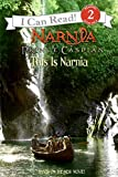 Prince Caspian: This Is Narnia (I Can Read Level 2)