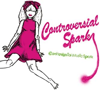Controversial Music Spark