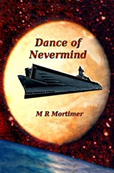 Dance of Nevermind by [Mortimer, M R]