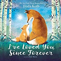 I've Loved You Since Forever Board Book
