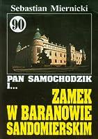 Pan Samochodzik i Zamek w Baranowie Sandomierskim 90