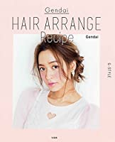 Gendai HAIR ARRANGE Recipe