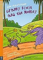 Granny Fixit and the Monkey. Buch mit Audio-CD: Englische Lektuere fuer das 1. Lernjahr. Mit Annotationen und Illustrationen