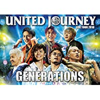 【早期購入特典あり】GENERATIONS LIVE TOUR 2018 UNITED JOURNEY