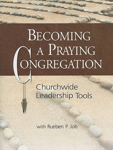Becoming a Praying Congregation With DVD: Churchwide Leadership Tools