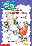 The Case of the Christmas Snowman (Jigsaw Jones Mystery)