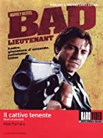 Il Cattivo Tenente - Bad Lieutenant [Italian Edition]