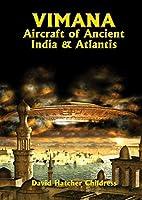 Vimana Aircraft of Ancient India and Atlantis (Lost Science Series)